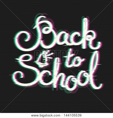 Back to School Card with Glitch Effect. School Themed Text in Glitch Art Style. Distortion lettering poster. Vector Illustration.