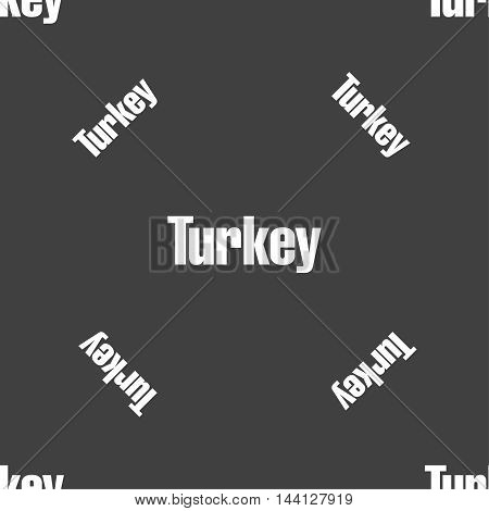 Turkey Sign. Seamless Pattern On A Gray Background. Vector