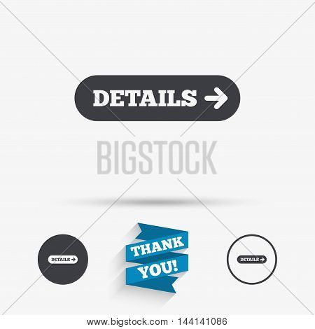 Details with arrow sign icon. More symbol. Website navigation. Flat icons. Buttons with icons. Thank you ribbon. Vector