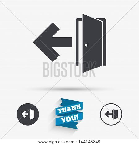 Emergency exit sign icon. Door with left arrow symbol. Fire exit. Flat icons. Buttons with icons. Thank you ribbon. Vector