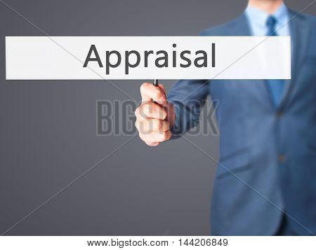 Appraisal - Business Man Showing Sign