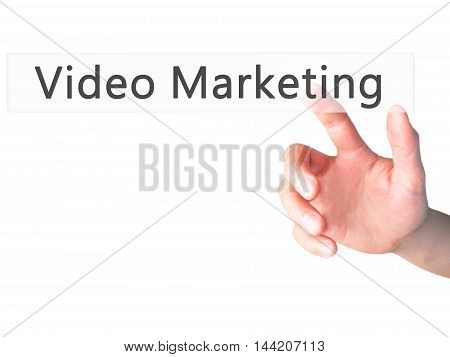Video Marketing - Hand Pressing A Button On Blurred Background Concept On Visual Screen.