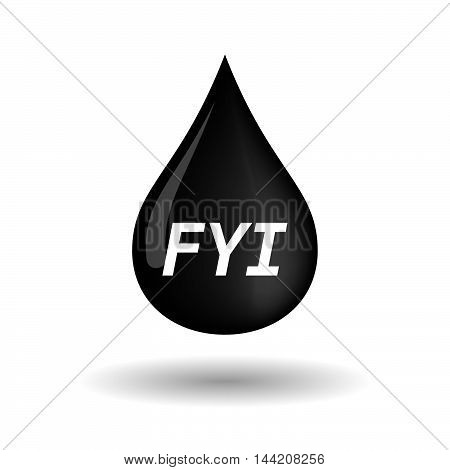 Isolated Oil Drop Icon With    The Text Fyi