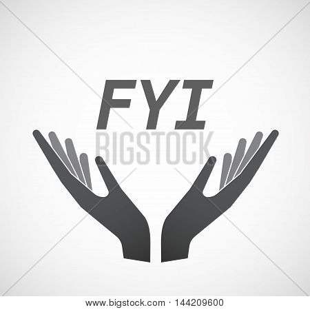 Isolated Hands Offering Icon With    The Text Fyi