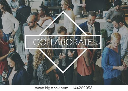 Collaborate Collaboration Alliance Cooperation Concept