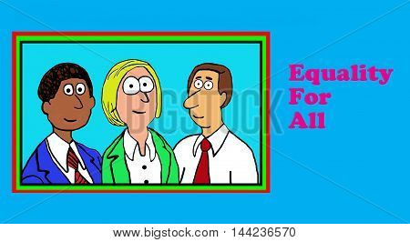Illustration showing three diverse people and the words, equality for all.