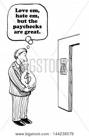 Business cartoon showing a businessman holding a large bag of many and appreciating his paycheck.