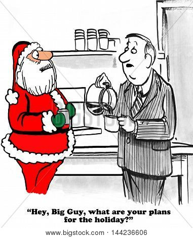 Christmas cartoon about an oblivious coworker asking Santa Claus what his December vacation plans are.