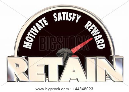Retain Customers Employees Retention Speedometer 3d Illustration