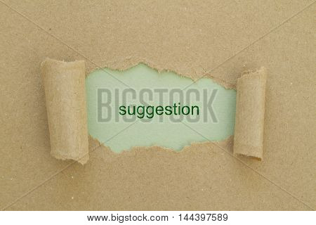 Suggestion word written under torn paper .