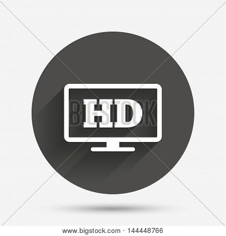 HD widescreen tv sign icon. High-definition symbol. Circle flat button with shadow. Vector