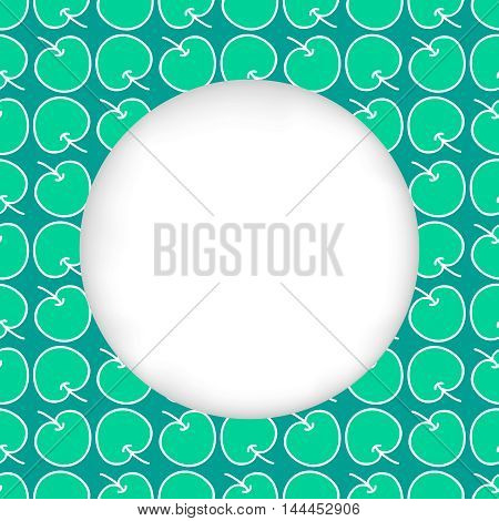 Greeting card background. Paper cut out, white shape with place for text. Frame with seamless pattern. Seamless summer background. Hand drawn pattern. Juicy green apples. Seamless summer pattern