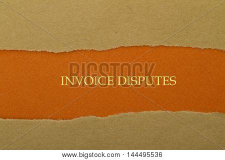 Invoice Disputes message written under torn paper.