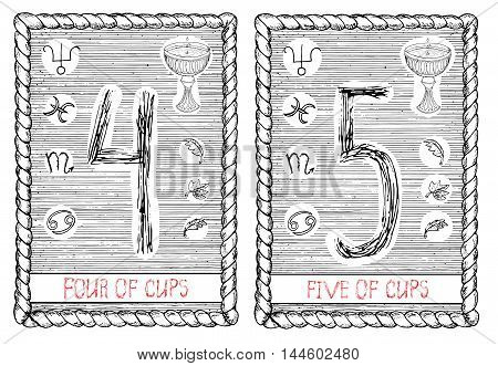 Four and five of cups. The minor arcana tarot card, vintage hand drawn engraved illustration with mystic symbols.