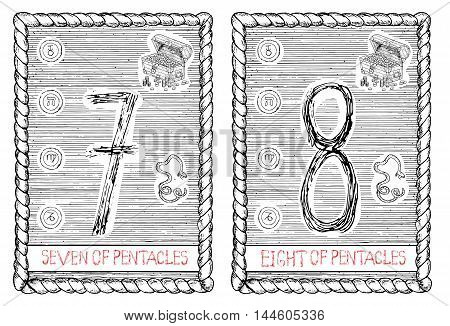 Seven and eight of pentacles. The minor arcana tarot card, vintage hand drawn engraved illustration with mystic symbols.