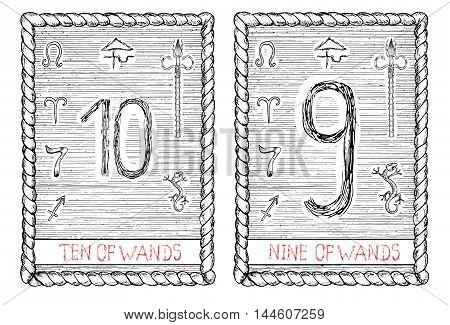 Ten and nine of wands. The minor arcana tarot card, vintage hand drawn engraved illustration with mystic symbols.