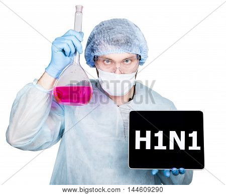 Doctor in surgical uniform, holding flask and digital tablet pc with h1n1 sign. technology, internet and networking in medicine concept. Isolated on white poster