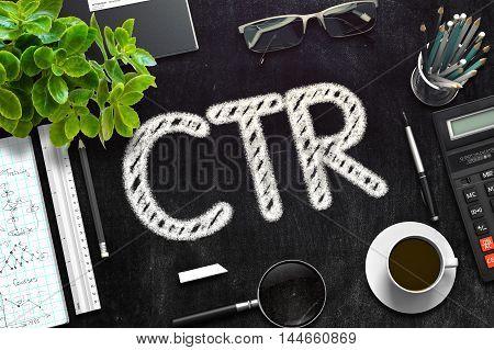 CTR on Black Chalkboard. 3d Rendering. Toned Illustration.
