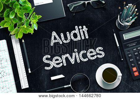 Black Chalkboard with Audit Services Concept. 3d Rendering. Toned Illustration.