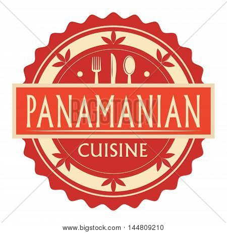 Abstract stamp or label with the text panamanian Cuisine written inside, traditional vintage food label, with spoon, fork, knife symbols, vector illustration