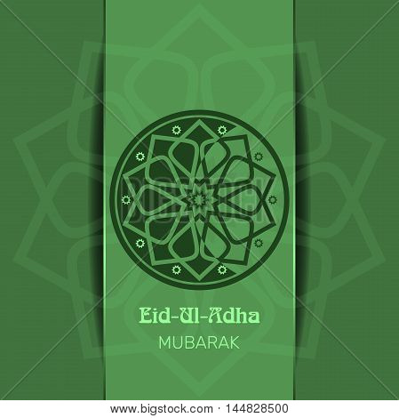 Islamic green background with an inscription in Arabic - 'Eid al-Adha'. Greeting card for Festival of the Sacrifice (Sacrifice Feast or Bakr-Eid). Muslim holidays. Vector illustration
