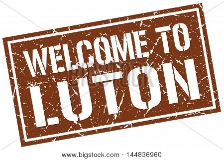 welcome to Luton. stamp. grunge square sign
