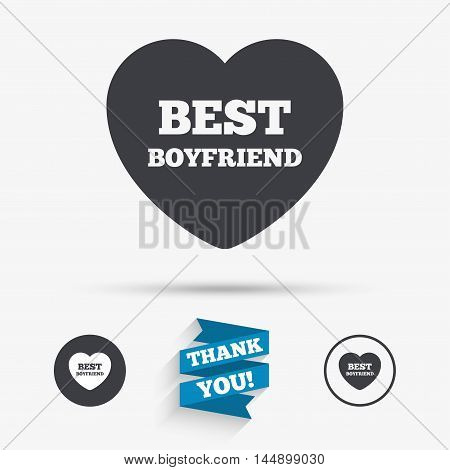 Best boyfriend sign icon. Heart love symbol. Flat icons. Buttons with icons. Thank you ribbon. Vector