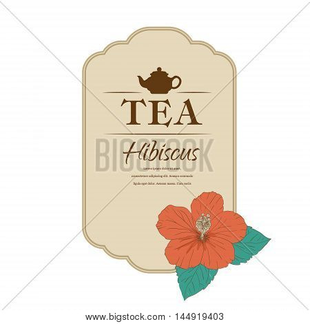 vector illustration. Chinese Rose. template packaging tea, label, banner, poster, identity, branding. Hand drawn. teapot with hibiscus. Stylish design for herb red tea. carcade