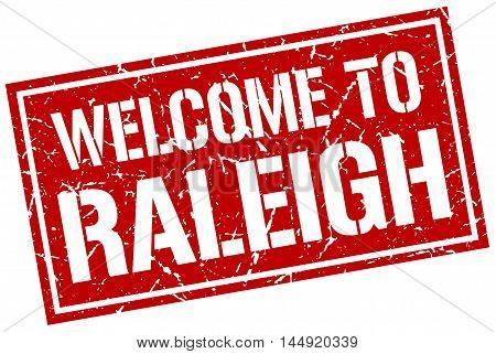 welcome to Raleigh. stamp. grunge square sign