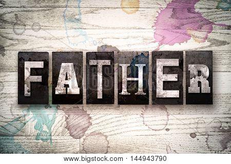 Father Concept Metal Letterpress Type