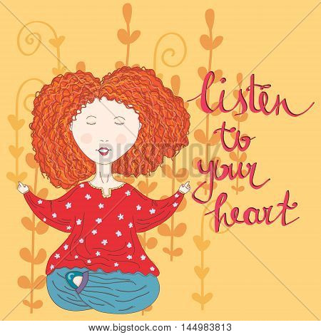 Vector illustration with meditating ginger girl augmented with miracle vines and an inspirational sign. Illustration for children and woman themes inspirational and motivational sources yoga and spiritual practices image.