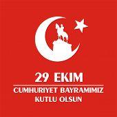 29 Ekim. Cumhuriyet Bayramimiz kutlu olsun (translation from Turkish- 29 October.  Happy Republic Day). Greeting card Republic Day in Turkey 29 October with the image of the equestrian statue of Mustafa Kemal Ataturk poster