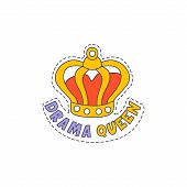 Drama Queen Crown Bright Hipster Sticker With Outlined Border In Childish Style poster
