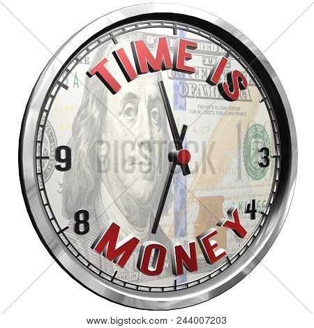 High Resolution 3d Illustration Of Clock Face With Text Time Is Money Isolated On Pure White Backgro