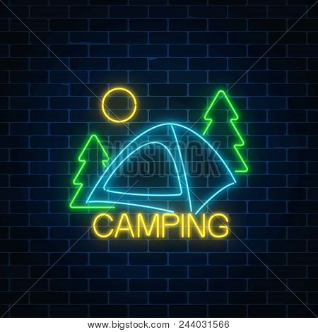 Neon Camping Sign With Spruce And Tent. Glowing Web Banner For Summer Camp, Camping, Nature Tourism