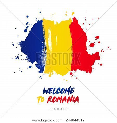 Welcome To Romania. Europe. Flag And Map Of The Country Of Romania From Brush Strokes. Lettering. Ve