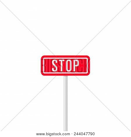 Minimalist Design Of Red Rectangle Signpost With White Word Stop Isolated On White Background