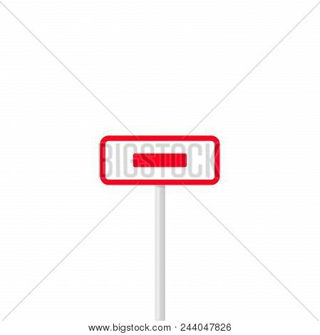Simple Design Of Rectangle Shaped Signpost In Red Color With Prohibition Signal Isolated On White