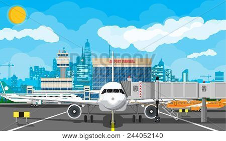 Plane Before Takeoff. Airport Control Tower, Jetway, Terminal Building And Parking Area. Cityscape.