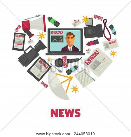 News Poster Of Journalist Or Tv Anchorman, Newspaper And Reporter Work Items. Vector Heart Of News T