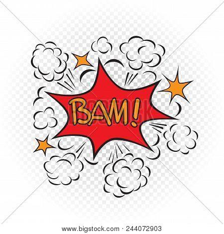 Bam Explode Cartoon Illustration On Transparent White Background. Comic Book Explosion Sign Symbol