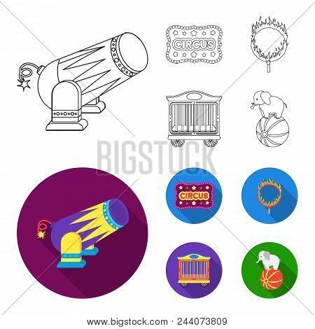 Circus Trailer, Circus Gun, Burning Hoop, Signboard.circus Set Collection Icons In Outline, Flat Sty