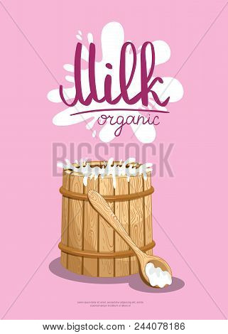 Traditional Dairy Products Retail Advertising. Natural Organic Dairy Product, Fresh And Healthy Farm