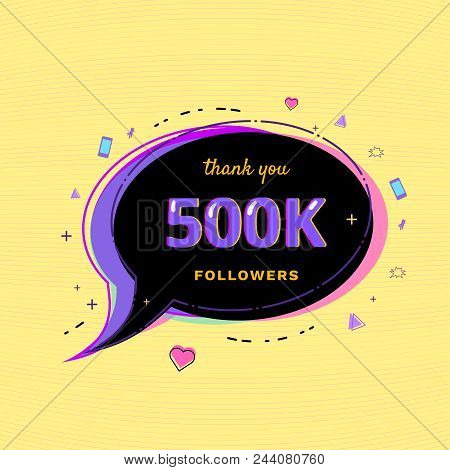 500k Followers Thank You Message With Speech Bubble And Random Items. Template For Social Media Post