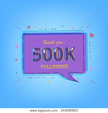 500k Followers Thank You Message With Speech Bubble  And Random Items. Template For Social Media Pos