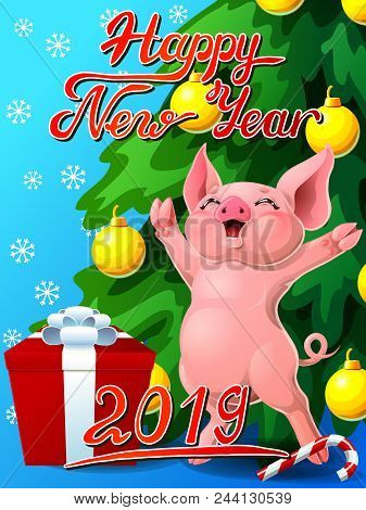 Gift Card With An Inscription Of Happy New Year 2018, A Joyful Pink Pig, A Box, A Fir-tree With Jewe