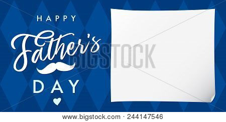 Happy Father`s Day Lettering Navy Blue Banner. Happy Fathers Day Calligraphy And Mustache On Blue Ba