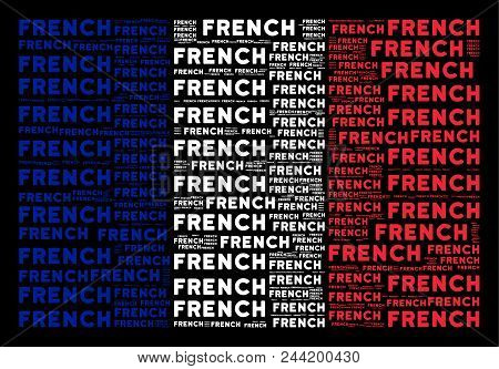France Republic Flag Concept Composed Of French Text Elements On A Black Background. Vector French T