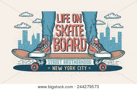 Skateboarding Hipster Handcrafted Illustration With Legs In Classic Sneakers Standing On A Skateboar