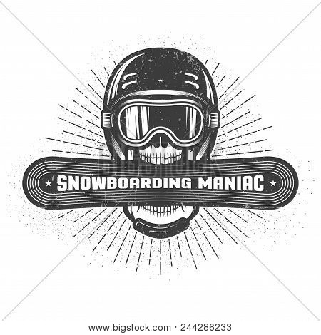 Emblem Of The Snowboarding Maniac. Skull In Sports Helmet And Ski Goggles Holds Snowboard In Wide Op